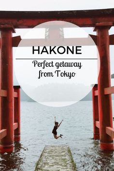 Hakone: Perfect getaway from Tokyo