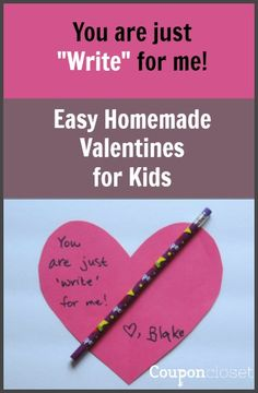 "How to make Easy Homemade Valentines for Kids - You are just ""Write"" for me. Also includes a free printable!"