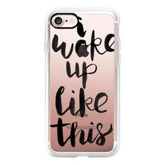 I woke up like this - iPhone 7 Case, iPhone 7 Plus Case, iPhone 7... ($40) ❤ liked on Polyvore featuring accessories, tech accessories, iphone case, apple iphone case, iphone cover case, iphone cases and slim iphone case