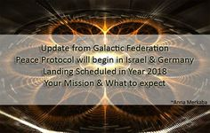 Update from Galactic Federation – Peace Protocol, Landing and Your mission - By annamerkaba on July 11, 2014