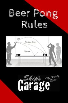 Beer Pong Rules - The best rules of beer pong by Skip's Garage #beerpong #skipsbeerpong #skipsgarage #collegeparty #springbreak