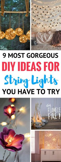9 DIY Ideas Using String Lights To Make Your Home Look Like A Dream - Absolutely the BEST ways to make your home decor look gorgeous and jealous-worthy. DIY Home Decor, Decor Projects