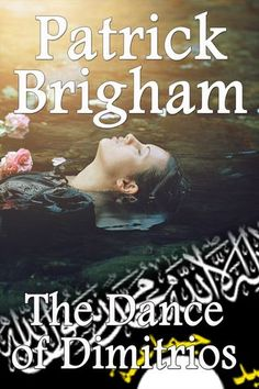 The Dance if Dimitrios is the third book in the Chief Inspector Michael Lambert crime mystery series by the author Patrick Brigham.