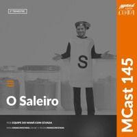 MCast #145 - O Saleiro de heroisbc na SoundCloud