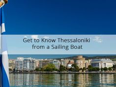If you want to get acquainted with Thessaloniki, book a sailing cruise. You don't only see Thessaloniki as a card postal, but witness its history & heartbeat.  #thessaloniki #SKG #sailing #tour #sail #babasails #yachts #cruise #thingstodo