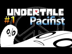 Let's Play Undertale [Pacifist] - This Game Is Self Aware O_O (Part 1) HD