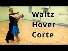 Waltz - Hover Corte and Back Whisk | Dance Routine - YouTube