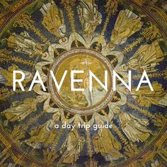 A day trip guide to Ravenna - what to see, eat and do in the king city of Romagna.