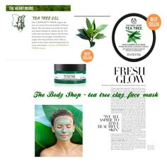 """""""The Body Shop ~ tea tree clay face mask"""" by vickydxoxoy ❤ liked on Polyvore featuring beauty and facemasks"""