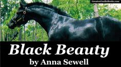 Black Beauty by Anna Sewell Full Audio Book Black Beauty Movie, Audio Books For Kids, Good Morning Nature, Music Link, Catholic Kids, And So The Adventure Begins, Child Life, Favorite Words, Children's Literature