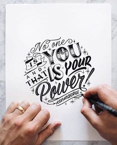 No one is you and that is your power - handlettering