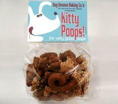 Kitty Poops Dog Treats $8    Oh dear :)