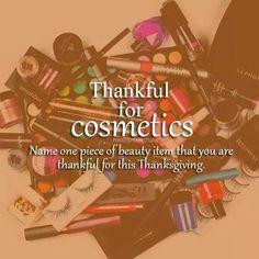 Thankful for Cosmetics! Makeup Humor, Thankful, Names, Cosmetics, Beauty, Beauty Illustration