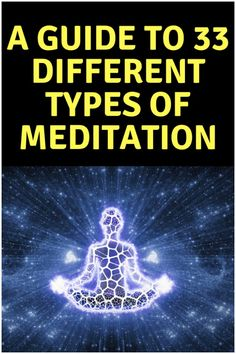 Meditation is a simple practice available to all, which can reduce stress, increase calmness and clarity and promote happiness. Here is a list of 33 types of meditation. Simple Meditation, Chakra Meditation, Guided Meditation, Different Types Of Meditation, The Mind's Eye, Meditation Techniques, Meditation Practices, Reduce Stress, Law Of Attraction