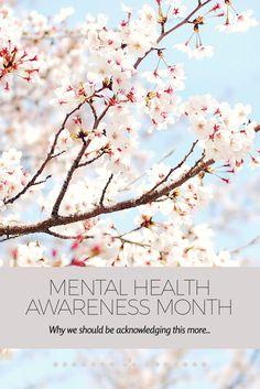 Mental Health Awareness Month - Miss Wanderess
