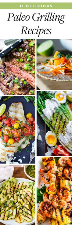 11 Paleo Recipes to Make on the Grill This Summer #purewow #summer #dinner #lunch #paleo #food #grilling #paleorecipes #grillingrecipes #chicken #fish #vegetables #shrimp #grilledsalad #summerrecipes
