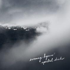 """Spectral Dusk - 2012 - Kütu Folk Records  """"Proches de Bon Iver et Timber Timber, les canadiens d'Evening Hymns reviennent avec un album d'une force saisissante et lumineuse.""""  MAGIC RPM / Les Inrockuptibles"""