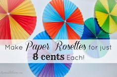 Rootandblossom: Make a Paper Rosette for JUST 8 Cents! Paper Rosettes, Diy Decoration, How To Make Paper, Wednesday, Birthday Parties, Diy Projects, Craft Ideas, Wedding Ideas, Bird