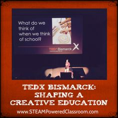 TEDx Bismarck: Shaping a Creative Education
