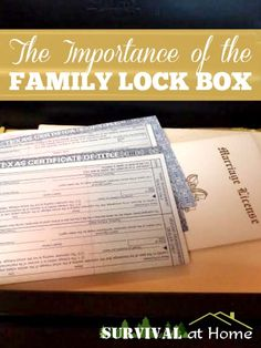 The Importance of the Family Lock Box (via Survival at Home)