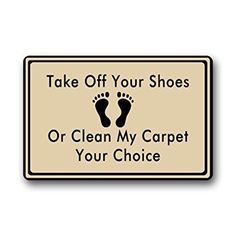 Take Off Your Shoes Or Clean My Carpet Custom Doormat Door Mat Machine Washable Rug Non Slip Mats Bathroom Kitchen Decor Area Rug 30x18 inch >>> More info could be found at the image url. (This is an affiliate link) #Doormats