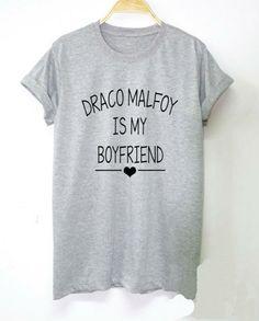 Draco Malfoy is My Boyfriend Shirt #harrypotter #hogwarts