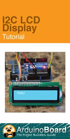 I2C LCD Display :: Arduino Board Tutorial - CLICK HERE for Tutorial https://www.arduino-board.com/tutorials/i2c-lcd