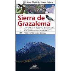 Guía oficial del Parque Natural Sierra de Grazalema / Carlos Vázquez Gómez