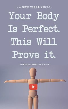 Your Body Is Perfect. This Will Prove It