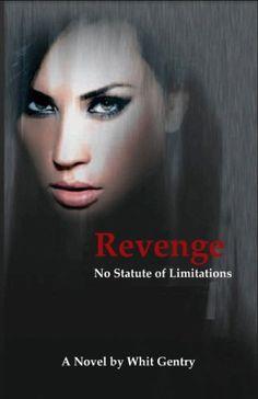 Revenge... No Statute of Limitations (The Jake Littleton Series Book 1) by Whit Gentry, http://www.amazon.com/dp/B008KC67JI/ref=cm_sw_r_pi_dp_SGg1tb1NK6THD