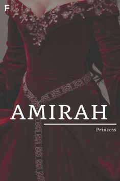 Amirah meaning Princess Arabic names A baby girl names A baby names female names whimsical baby names baby girl names traditional names names that start with A strong baby names unique baby names feminine names #babygirlnames #english #baby #girl #names