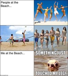 When at the beach...