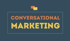 The Resurrection of Conversational #Marketing