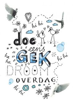 illustrated by dutch graphic designer: studiovrolijk. Words Quotes, Art Quotes, Funny Quotes, Inspirational Quotes, Sayings, Love Words, Beautiful Words, Bujo, Dutch Words