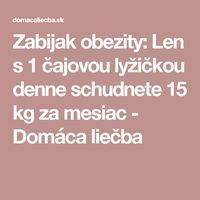 Zabijak obezity: Len s 1 čajovou lyžičkou denne schudnete 15 kg za mesiac - Domáca liečba Nordic Interior, Alternative Medicine, Detox, Food And Drink, Lose Weight, Health Fitness, Victoria, Masky, Medicine