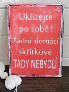Následuj motto c ledule Uklízej po sobě Motto Quotes, Like Quotes, Diy And Crafts, Crafts For Kids, Funny Memes, Jokes, Family Rules, Holidays And Events, Kids And Parenting