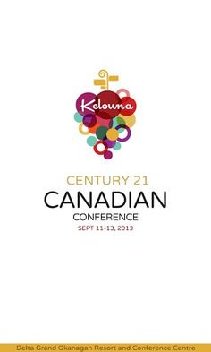 Download the official app for CENTURY 21 Canadian Conference 2013<p>Boost your business and get inspired in stunning Kelowna, BC.<p>Included in this app:<br>- Event agenda<br>- Interactive venue floor plan<br>- Attendee contact directory (opt in)<br>- Social media integration<br>- Speaker biographies<br>- Kelowna tourism information<br>- Supplier Expo details and deals<p>About CENTURY 21 Canadian Conference 2013:<br>-  Connect with your peers and gain referrals<br>-  Be inspired by both…