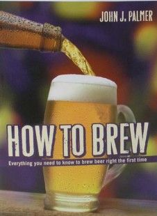 How to Brew by John Palmer is a homebrewing classic. If you don't own a copy, I think you should strongly consider getting this book. How to Brew: Everything You Need To Know To Brew Beer Ri… Homebrew Recipes, Wine Recipes, Brewing Recipes, Brew Your Own Beer, Homemade Beer, Brewing Equipment, Home Brewing Beer, How To Make Beer, Wine Making