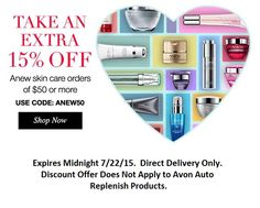Do you love #ANEW Skincare by #Avon? Then you won't want to miss this TWO DAY ONLY #SALE! Take an Extra 15% Off Anew Skin Care orders of $50 or more with Coupon Code #ANEW50 when you shop at http://ieklund.avonrepresentative.com! Offer expires at midnight on 7/22/15, Valid on Direct Delivery orders only! Discount Offer does not apply to Avon Auto Replenish Products.