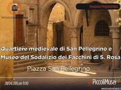 il 28 aprile è la volta del Quartiere medievale di San Pellegrino e del Museo del Sodalizio dei Facchini di S. Rosa a Viterbo! @Caterina Pisu #invasionidigitali #liberiamolacultura