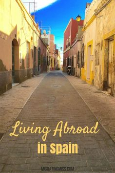 Living in Spain. Moving to Spain. Expat Life in Spain. #spain #expat #livingabroad