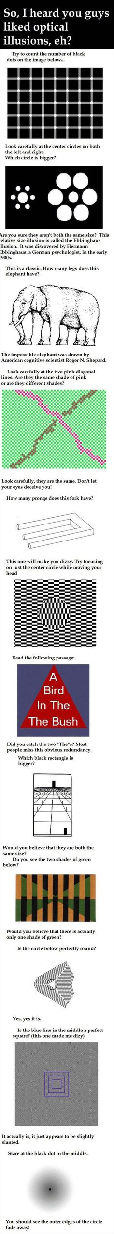 Optical illusions.  TRY THESE!!!!