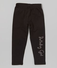 Another great find on #zulily! Black 'Birthday Girl' Rhinestone Leggings - Toddler & Girls by Beary Basics #zulilyfinds