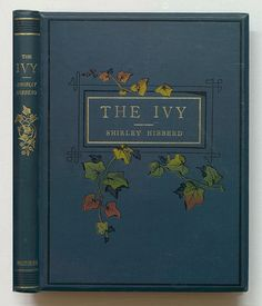 Author: Hibberd, Shirley, Title: The ivy Imprint: London, W. Vintage Book Covers, Vintage Books, Book Cover Design, Book Design, Book Making, Antique Books, Bookbinding, Libraries, Book Worms