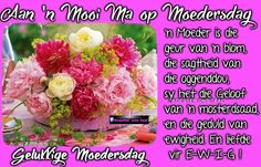 Afrikaanse Quotes, Bible Encouragement, Mother And Father, Mothers, Messages, Food, Christianity, Babies, Gallery