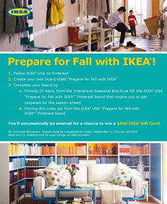 Are you ready to Prepare for Fall with IKEA? Enter our Pinterest Sweepstakes for a chance to win a $500 IKEA Gift Card. See official rules here: info.ikea-usa.com... #IKEA #PinToWin