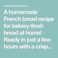 A homemade French bread recipe for bakery-fresh bread at home! Ready in just a few hours with a crispy, crunchy dutch oven crust. Vegetarian.