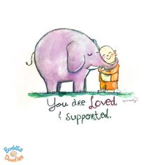 You are Loved and Supported