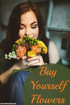 Buy Yourself Flowers - By Melinda Boring