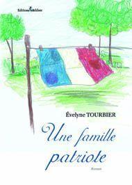 Une famille patriote d'Evelyne TOURBIER